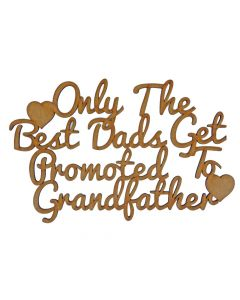Quotes: Only the best Dads (150mm x 96mm)