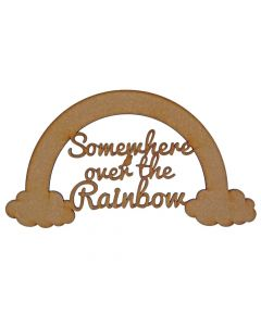 Quotes: Over the Rainbow (150mm x 81mm)