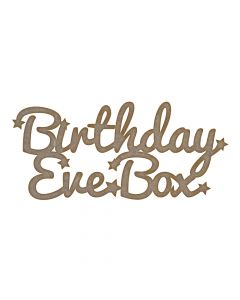 Birthday Eve Box - MDF Laser Cut Craft Blanks in Various Sizes