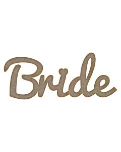 Words: Bride MDF Laser Cut Craft Blanks in Various Sizes